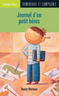 Roman lime: Journal d'un petit héros, Nancy Montour