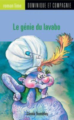 Roman lime: Le génie du lavabo, Carole Tremblay