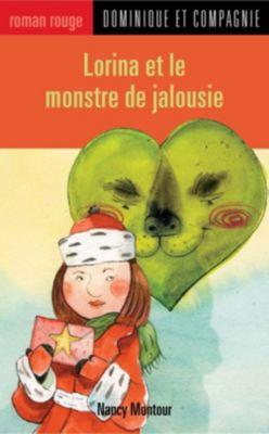 Roman rouge: Lorina et le monstre de jalousie, Nancy Montour