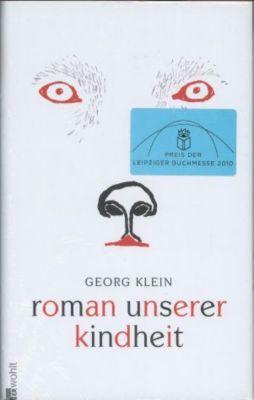 Roman unserer Kindheit, Georg Klein