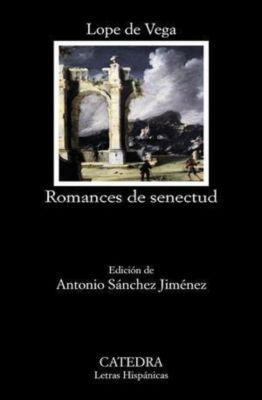 Romance de senectud, Lope De Vega