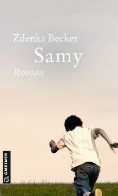 Romane im GMEINER-Verlag: Samy, Zdenka Becker