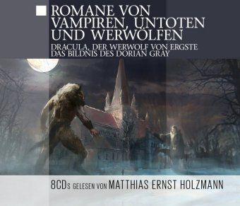Romane von Vampiren, Untoten & Werwölfen, 8 Audio-CDs, Thomas Tippner