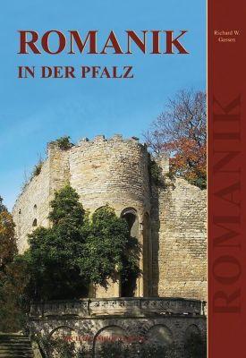 Romanik in der Pfalz, Richard W. Gassen