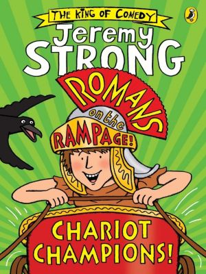 Romans on the Rampage: Romans on the Rampage: Chariot Champions, Jeremy Strong