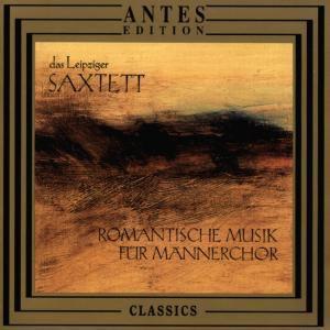 Romant. Musik F. Maennerchor, Das Leipziger Saxtett