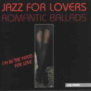 Romantic Ballads, Jazz For Lovers