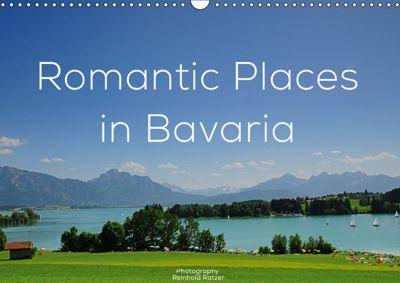Romantic Places In Bavaria (Wall Calendar 2019 DIN A3 Landscape), Reinhold Ratzer