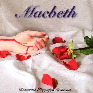 Romantic Tragedy'S Crescendo, Macbeth (Italian)