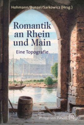 Romantik an Rhein und Main, Sabine Gruber, Matthias Schmandt