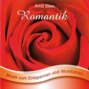 Romantik-Sanfte Musik Zum Entspannen, Arnd Stein