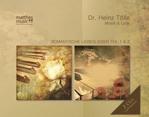 Romantische Liebeslieder,Teil 1 & 2: Klaviermusik, Heinz Tölle