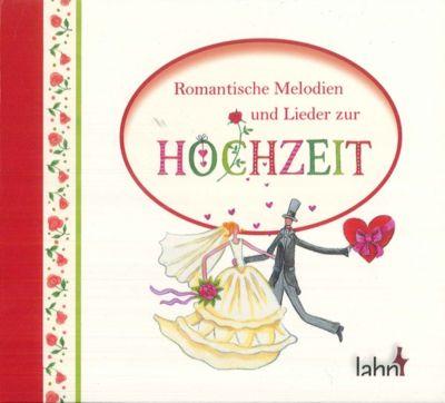 Romantische Melodien und Lieder zur Hochzeit, CD