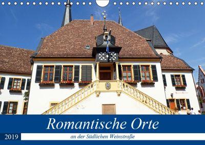 Romantische Orte an der Südlichen Weinstraße (Wandkalender 2019 DIN A4 quer), Ilona Andersen