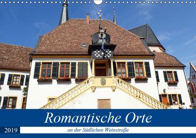 Romantische Orte an der Südlichen Weinstraße (Wandkalender 2019 DIN A3 quer), Ilona Andersen