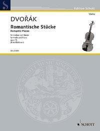 Romantische Stücke op. 75, Violine und Klavier, Partitur und Stimme - Antonin Dvorak |