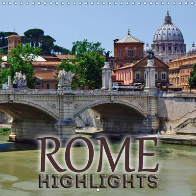 ROME Highlights (Wall Calendar 2019 300 × 300 mm Square), Melanie Viola