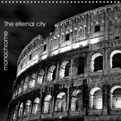 Rome The eternal city monochrome (Wall Calendar 2019 300 × 300 mm Square), Juergen Schonnop