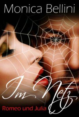 Romeo und Julia im Netz, Lisa Torberg, Monica Bellini