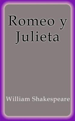 Romeo y Julieta, William Shakespeare