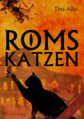 Roms Katzen, Tina Alba