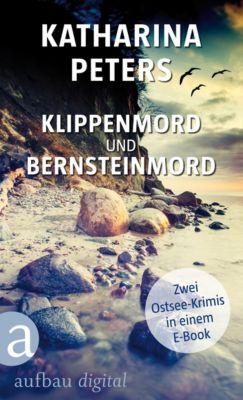 Romy Beccare Doppelband: Klippenmord und Bernsteinmord, Katharina Peters