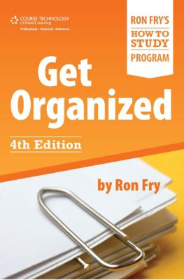 Ron Fry's How to Study Program: Get Organized, Ron Fry