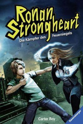Ronan Strongheart - Die Kämpfer des Feuersiegels, Carter Roy