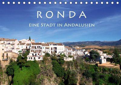 Ronda - Eine Stadt in Andalusien (Tischkalender 2019 DIN A5 quer), Helene Seidl