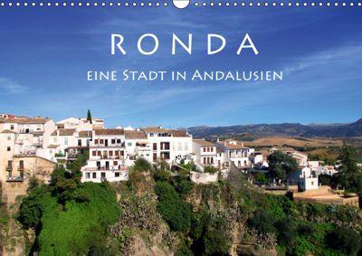 Ronda - Eine Stadt in Andalusien (Wandkalender 2019 DIN A3 quer), Helene Seidl
