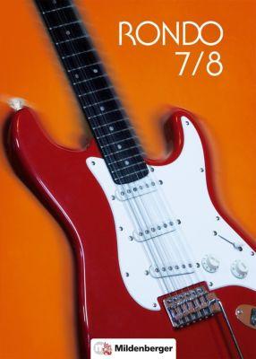 Rondo, Musiklehrgang für weiterführende Schulen, Neubearbeitung 2016: 7./8. Schuljahr, Schülerbuch -  pdf epub