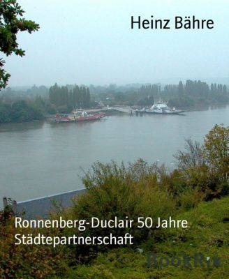 Ronnenberg-Duclair 50 Jahre Städtepartnerschaft, Heinz Bähre