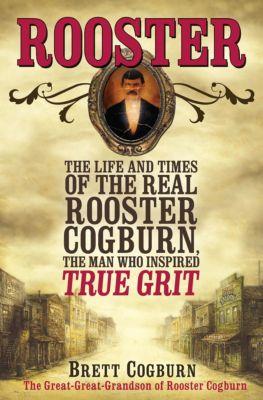 Rooster, Brett Cogburn