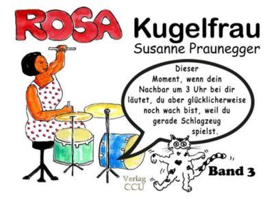ROSA Kugelfrau - Band 3 - Susanne Praunegger pdf epub