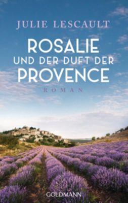 Rosalie und der Duft der Provence - Julie Lescault |