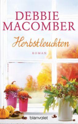 ROSE HARBOR-REIHE Band 5: Herbstleuchten, Debbie Macomber