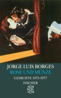Rose und Münze, Jorge Luis Borges