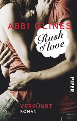 Rosemary Beach Band 1: Rush of Love - Verführt - Abbi Glines |