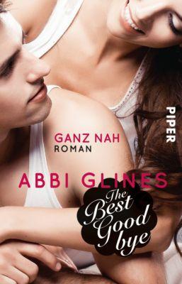 Rosemary Beach Band 12: The Best Goodbye - Ganz nah, Abbi Glines