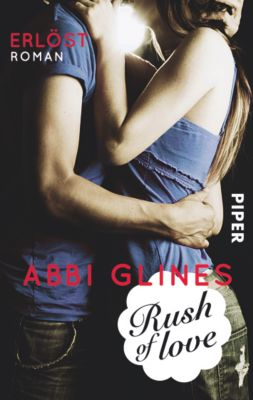 Rosemary Beach Band 2: Rush of Love - Erlöst - Abbi Glines |