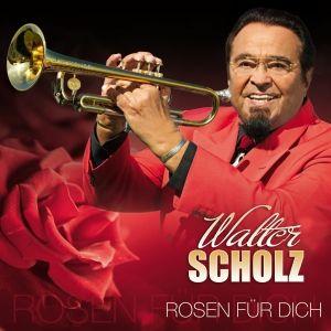 Rosen Für Dich, Walter Scholz