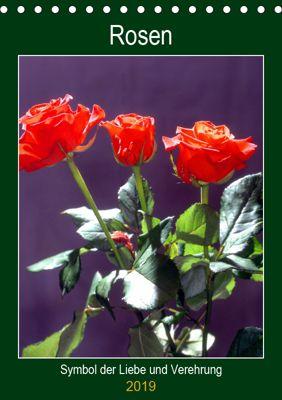 Rosen - Symbol der Liebe und Verehrung (Tischkalender 2019 DIN A5 hoch), Lothar Reupert