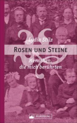 Rosen und Steine, Lydia Stilz