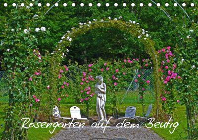 Rosengarten auf dem Beutig (Tischkalender 2019 DIN A5 quer), Claudia Schimon