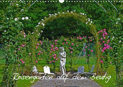 Rosengarten auf dem Beutig (Wandkalender 2019 DIN A3 quer), Claudia Schimon