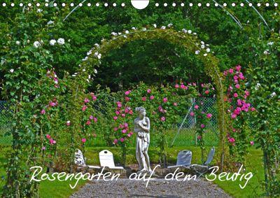 Rosengarten auf dem Beutig (Wandkalender 2019 DIN A4 quer), Claudia Schimon