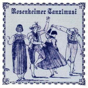 Rosenheimer Tanzlmusi, Rosenheimer Tanzlmusi
