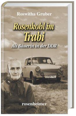 Rosenkohl im Trabi - Roswitha Gruber  