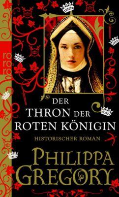 Rosenkrieg Band 2: Der Thron der roten Königin - Philippa Gregory |