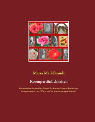 Rosenpersönlichkeiten, Maria Mail-Brandt